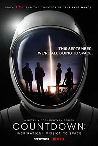 Countdown Inspiration4 Season 1 (2021) นับถอยหลัง Inspiration 4 สู่อวกาศ