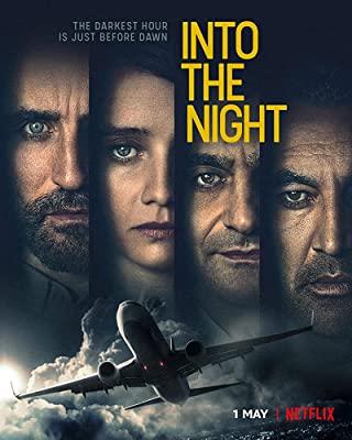 Into the Night Season 2 (2021) อินทู เดอะ ไนท์