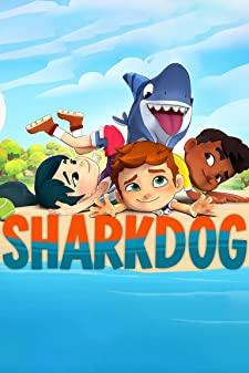Sharkdog Season 1 (2021) ชาร์คด็อก