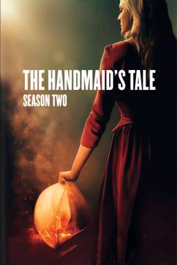 The Handmaid's Tale Season 2 (2018) เดอะ แฮนด์เมด [พากย์ไทย]